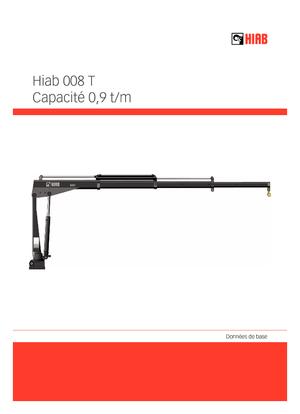 Hydraulic loading cranes Hiab 008 T-2 PTO